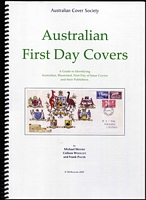 Lot 152:Australia - FDCs: 'Australian First Day Covers - A Guide to Identifying Australian Illustrated First Day of Issue Covers and their Publishers' by Moore, Wooley & Pauer, published by Australian Cover Society (2009), 210pp, spiral bound, as new.