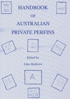 Lot 137:Australia - Perfins: 'Handbook of Australian Private Perfins' (2nd Edn, 2003) edited by John Mathews, approx 300 pages, softbound.