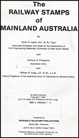 Lot 155:Australia - Railway Stamps: 'The Railway (and other Parcel) Stamps of Mainland Australia' by Ingles, Presgrave & Craig (1980), priced catalogue with rarity ratings for the scarcer material, 55pp (photocopies) in binder (damaged).