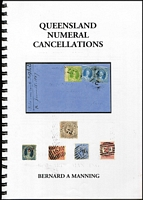 Lot 158:Australian Colonies - Queensland: 'Queensland Numeral Cancellations' by Bernie Manning (2009), extensive colour illustrations of cancels, 257pp spiral-bound, original retail $150. Essential reference.
