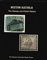 Lot 162:Australian Colonies - Western Australia: 'Western Australia: The Stamps and Postal History' by Western Australian Study Group (1979), 471pp, hardbound with dust jacket. Long time out-of-print.