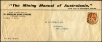 Lot 1301:1899 (Feb 8) Mining Manual of Australasia printed flimsy cover to Montreux, Switzerland with 2½d red/yellow tied by Melbourne datestamp, typed address, minor tear along central fold, otherwise fine condition.