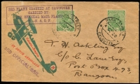 Lot 1378 [1 of 2]:1928 Calcutta-Rangoon Flight Cawnpore Crash Cover Nierinck #281003b with ½a KGV x2 tied by Park Street, Calcutta '4OC28' datestamps, attractive red and green flight cachet with '3RD OFFICIAL MAIL' handstamp beneath, boxed flight cachet on reverse and signed beneath by Stephen H Smith, 143 covers carried.
