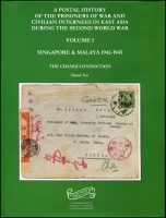 Lot 1752:Postal History of the POWs & Civilian Internees  Vol 1: Singapore & Malaya by David Tett, 400pp hardbound with dust jacket. New.